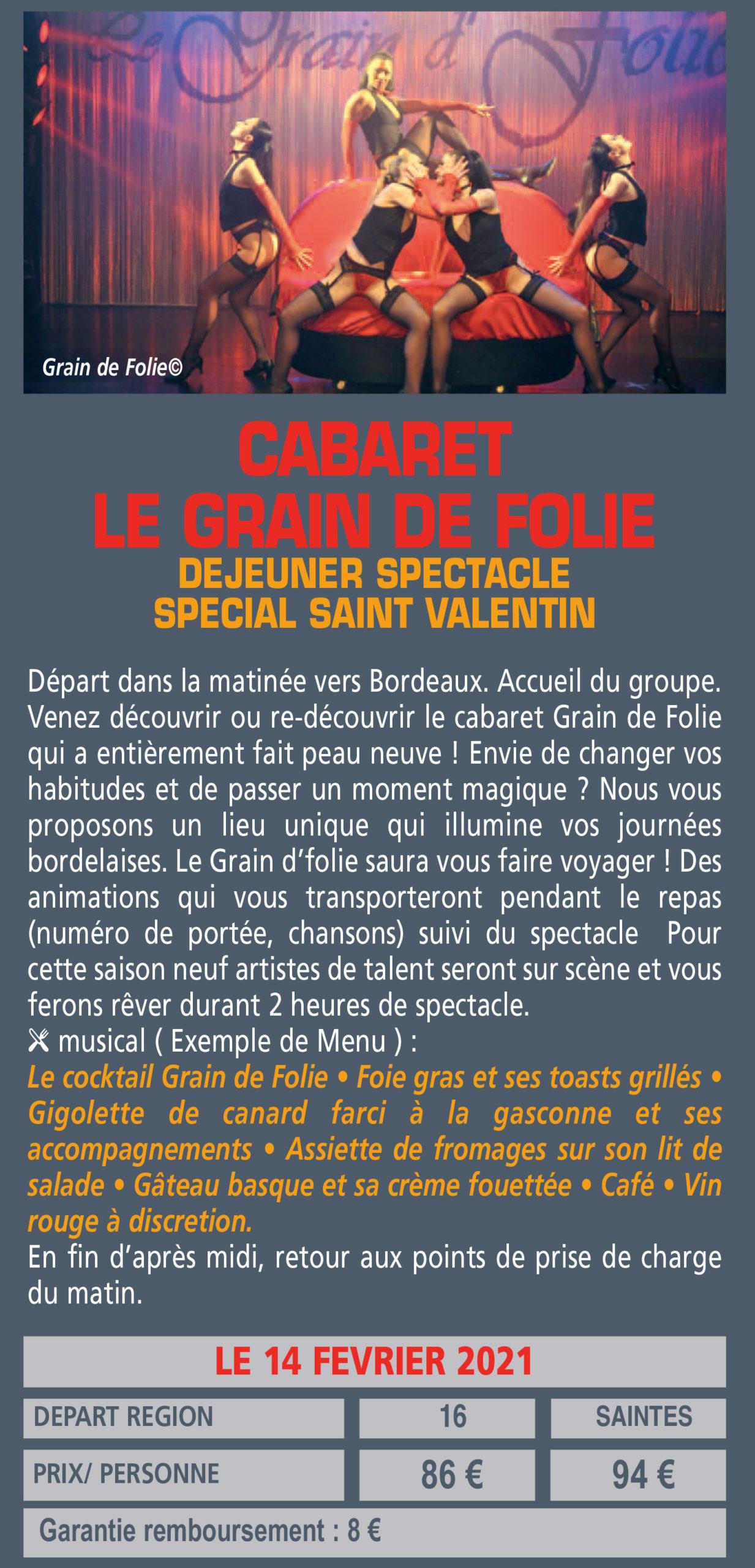 CABARET LE GRAIN DE FOLIE DEJEUNER SPECTACLE SPECIAL SAINT VALENTIN